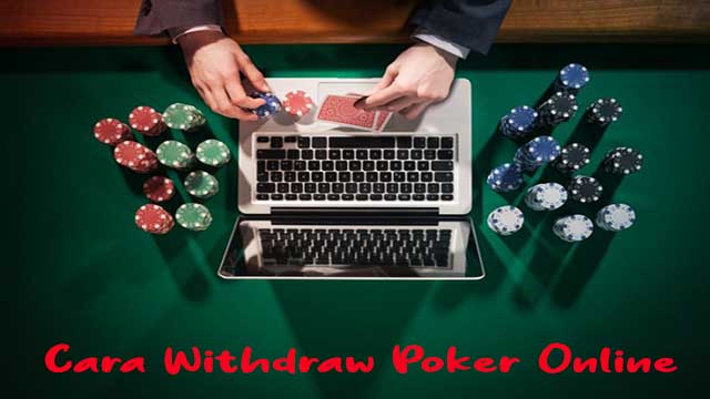 Cara Withdraw Poker Online